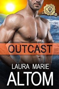 Outcast by Laura Marie Altom