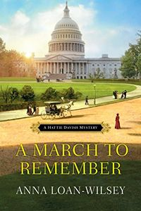 A March to Remember by Anna Loan-Wilsey