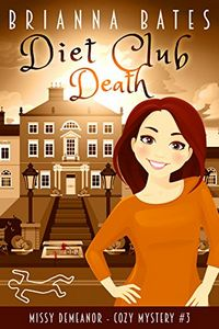 Diet Club Death by Brianna Bates