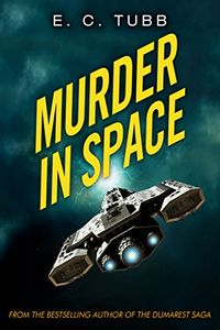 Murder in Space by E. C. Tubb