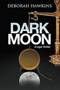 Dark Moon by Deborah Hawkins