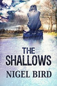 The Shallows by Nigel Bird