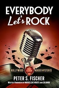 Everybody Let's Rock by Peter S. Fischer