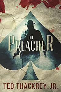 The Preacher by Ted Thackrey Jr.