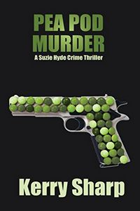 Pea Pod Murder by Kerry Sharp