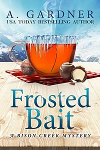 Frosted Bait by A. Gardner