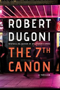 The 7th Canon by Robert Dugoni
