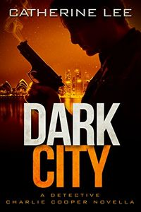 Dark City by Catherine Lee