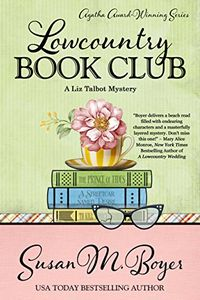 Lowcountry Book Club by Susan M. Boyer