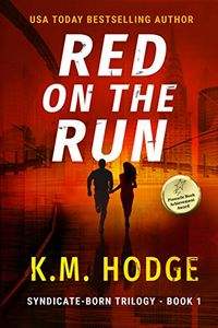 Red on the Run by K. M. Hodge