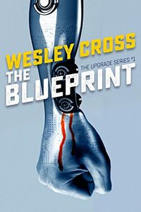 The Blueprint by Wesley Cross