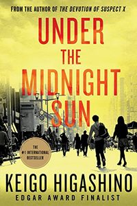 Under the Midnight Sun by Keigo Higashino