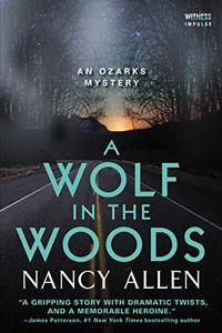 A Wolf in the Woods by Nancy Allen
