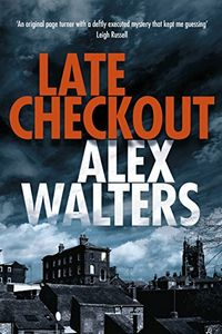 Late Checkout by Alex Walters
