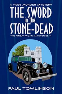 The Sword in the Stone-Dead by Paul Tomlinson