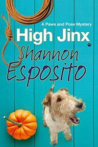 High Jinx by Shannon Esposito