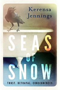 Seas of Snow by Kerensa Jennings
