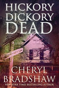 Hickory Dickory Dead by Cheryl Bradshaw