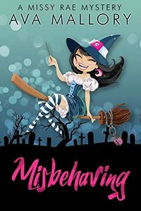 Misbehaving by Ava Mallory