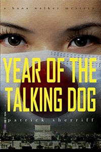 Year of the Talking Dog by Patrick Sherriff