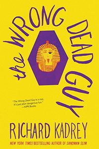 The Wrong Dead Guy by Richards Kadrey