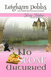 No Scone Unturned by Leighann Dobbs