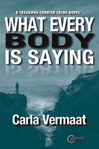 What Every Body Is Saying by Carla Vermaat