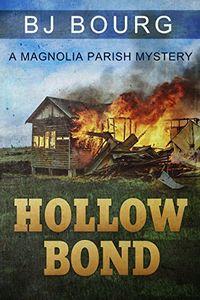 Hollow Bond by B. J. Bourg