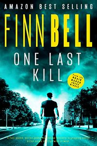 One Last Kill by Finn Bell
