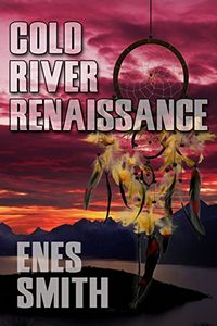 Cold River Renaissance by Enes Smith