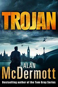 Trojan by Alan McDermott