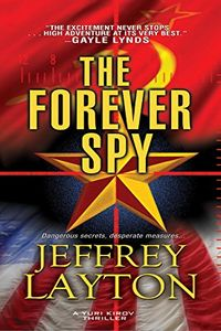 The Forever Spy by Jeffrey Layton