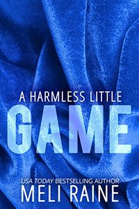 A Harmless Little Game by Meli Raine