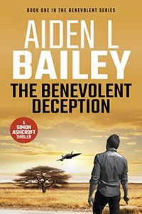 The Benevolent Deception by Aiden L. Bailey