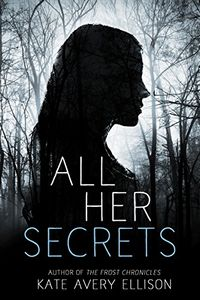 All Her Secrets by Kate Avery Ellison