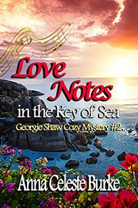 Love Notes in the Key of Sea by Anna Celeste Burke
