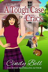 A Tough Case to Crack by Cindy Bell