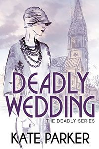 Deadly Wedding by Kate Parker