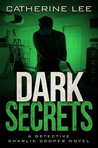 Dark Secrets by Catherine Lee