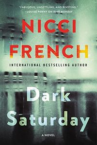Dark Saturday by Nicci French