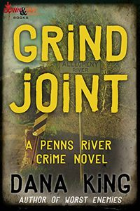 Grind Joing by Dana King