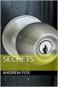 Secrets by Andrew Fox