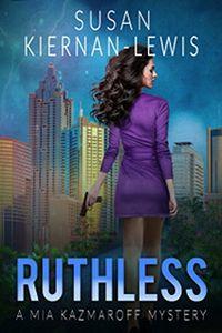 Ruthless by Susan Kiernan-Lewis
