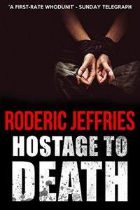 Hostage to Death by Roderic Jeffries