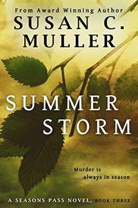 Summer Storm by Susan C. Muller