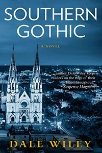 Southern Gothic by Dale Wiley