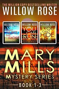 Mary Mills Mystery Series by Willow Rose