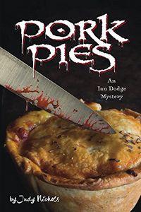 Pork Pies by Judy Nichols