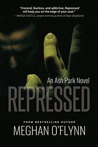 Repressed by Meghan O'Flynn
