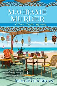 Macrame Murder by Mollie Cox Bryan